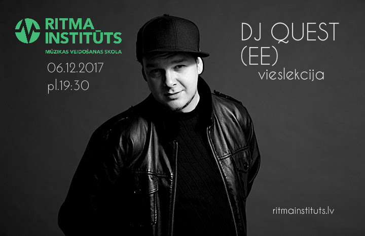 DJ_QUEST_vieslekcija_Ritma_instituts.jpg
